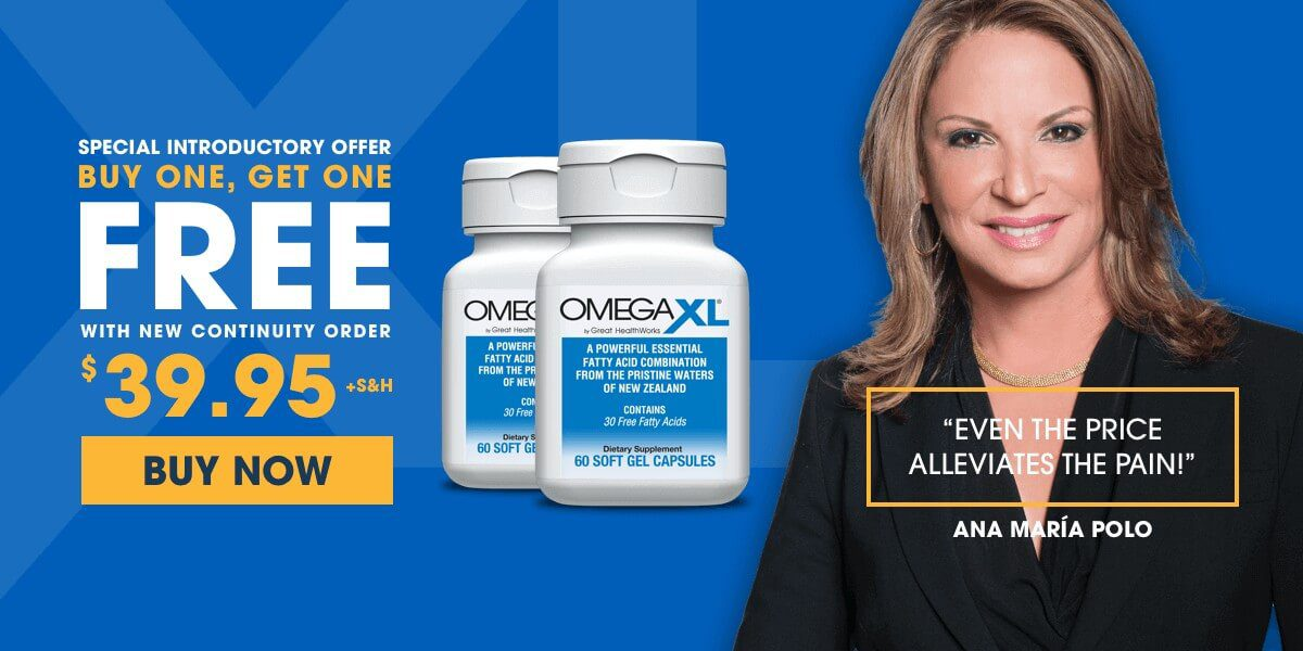 Ana Maria Polo - OmegaXL Buy One Get One Free Offer - Omega XL Omega 3 Joint Pain Supplement