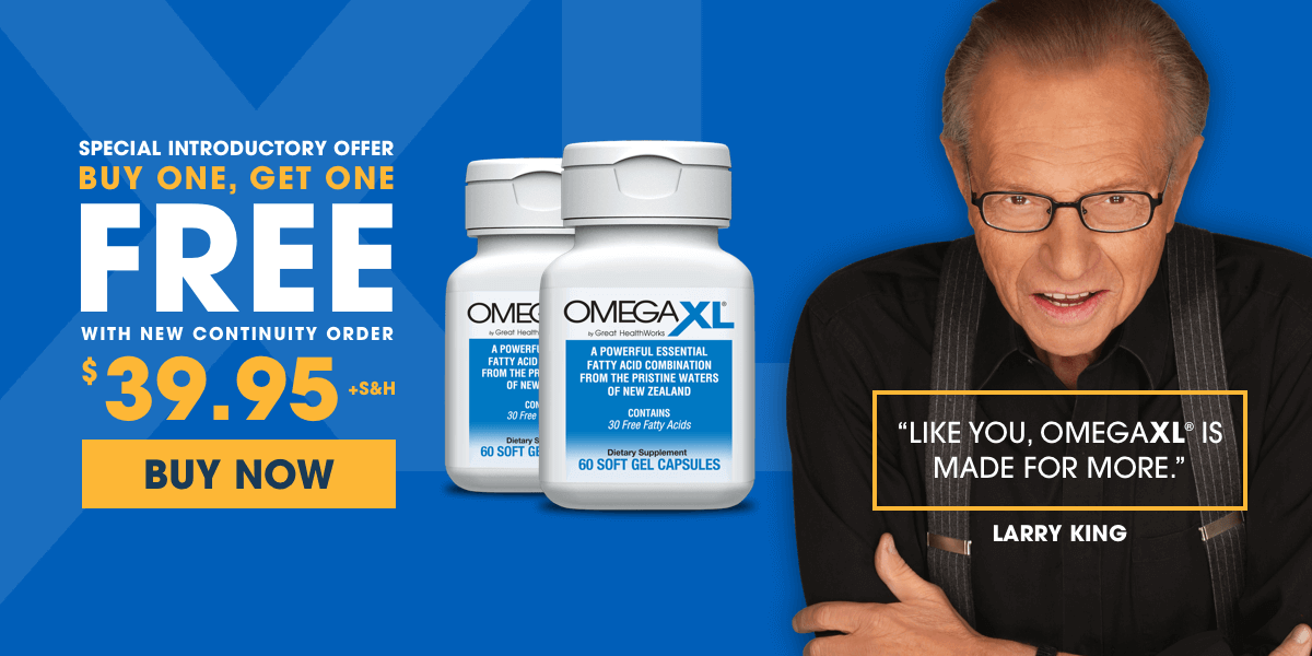 Larry King - OmegaXL Buy One Get One Free Offer - Omega XL Omega 3 Joint Pain Supplement